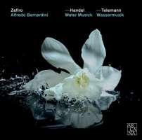 Handel: Water Musick / Telemann: Wassermusik