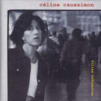 Caussimon, Celine: Folies Ordinaires