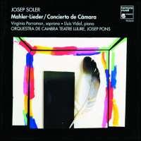 Soler / Mahler Lieder; Concierto de Camara