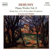 DEBUSSY: Piano Works Vol. 5