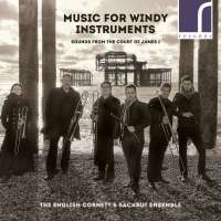 Music for Windy Instruments - Sounds from the Court of James I