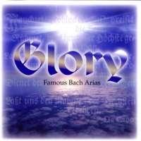 Bach: Glory - Famous Bach Arias