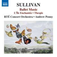 Sullivan: Ballet Music