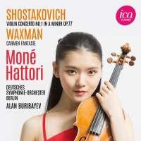 Shostakovich: Violin Concerto No. 1; Waxman: Carmen-Fantasie