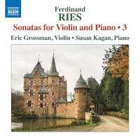 Ries: Sonatas for Violin and Piano Vol. 3