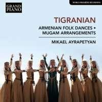 Tigranian: Armenian Folk Dances