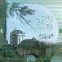 W.F. Bach: Complete Chamber Music