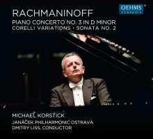 Rachmaninov: Piano Concerto No. 3; Corelli Variations