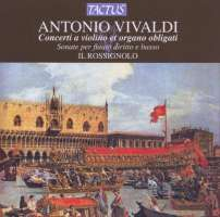 Vivaldi: Concerti a violino e organo obbligati