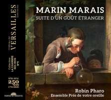 Marais: Suite d'un goût étranger