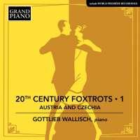 20th Century Foxtrots • 1 - Austria and Czechia