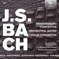 Quintessence J.S. Bach: Brandenburg Concertos, Orchestral Suites, Violin Concertos