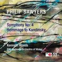 Sawyers: Symphony No. 4; Hommage to Kandinsky