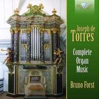 De Torres: Complete Organ Music