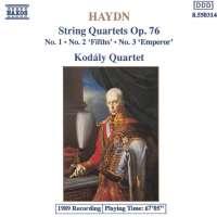 Haydn:String Quartets Op. 76 No. 1, No. 2 'Fifths', No. 3 'Emperor'