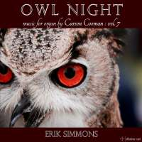 Owl Night - organ music by Carson Cooman vol. 7