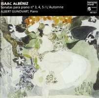 Albéniz: Sonatas para piano no. 3, 4, 5
