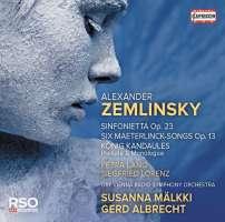 Zemlinsky: Sinfonietta; Maeterlinck-Songs
