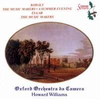 Kodaly & Elgar: The Music Makers