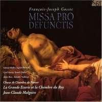 Gossec: Requiem (Missa Pro Defunctis)