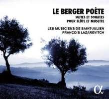 Le Berger Poète, Suites et Sonates pour flûte et musette