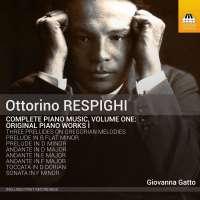 Respighi: Complete Piano Music Vol. 1