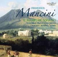 Mancini: Complete Recorder Sonatas