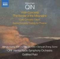 Wenchen Qin: Violin Concerto; Cello Concerto; Suona Concerto