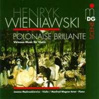 Wieniawski: Virtuoso Music for Violin