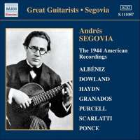 Andrés Segovia - The 1944 American Recordings