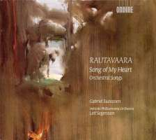Rautavaara: Song of My Heart, Orchestral Songs