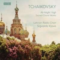 Tchaikovsky: All Night Vigil - sacred choral works