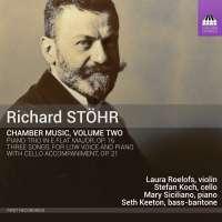 Stöhr: Chamber Music Vol. 2