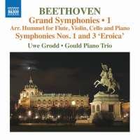 Beethoven: Grand Symphonies Vol. 1 - Nos. 1 and 3