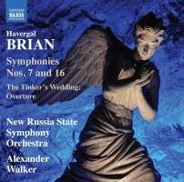 Brian: Symphonies Nos. 7 & 16