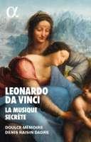 Leonardo da Vinci - La Musique Secrete