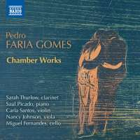 Faria Gomes: Chamber Works