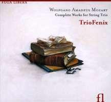 Mozart: Works for string trio