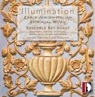 Illumination - Early Jewish-Italian Spiritual Music