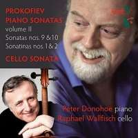 Prokofiev: Piano Sonatas Vol. 2; Cello Sonata