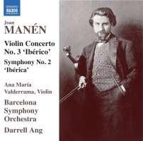 Manen: Violin Concerto No. 3 'Ibérico'; Symphony No. 2 'Ibérica'