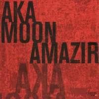 Aka Moon: Amazir