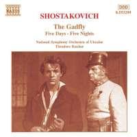 SHOSTAKOVICH: Gadfly Suite; Five Days-Five Nights Suite