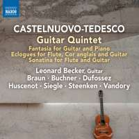 Castelnuovo-Tedesco: Guitar Quintet