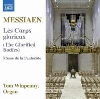 Messiaen: Les Corps Glorieux; Messe de la Pentecôte