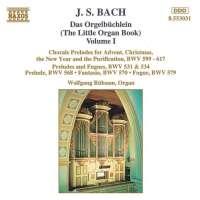 BACH: Das Orgelbuchlein Vol. 1