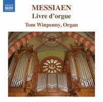 Messiaen: Livre d'Orgue