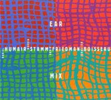 Humair/Stamm/Friedman/Boisseau: Ear Mix
