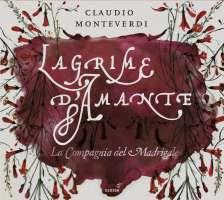 Monteverdi: Lacrime d'amante - madrigals