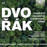 Quintessence Dvorak: Complete Concertos & Symphonic Poems